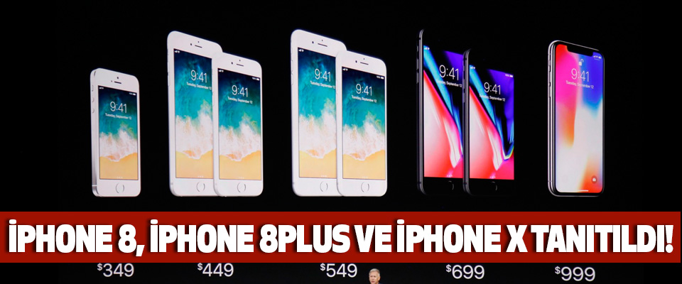 İPHONE 8, İPHONE 8PLUS VE İPHONE X TANITILDI!