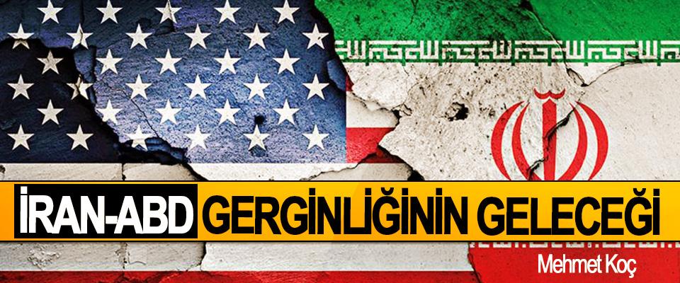 İran-ABD Gerginliğinin Geleceği