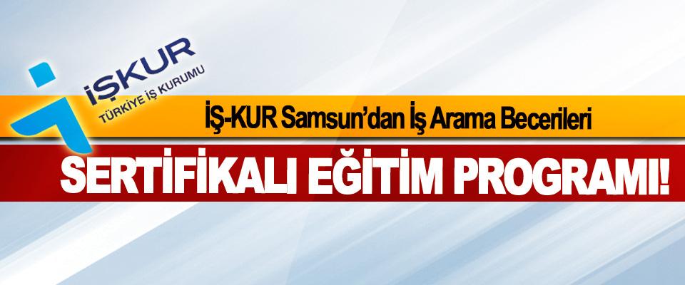 İŞ-KUR Samsun'dan İş Arama Becerileri  Sertifikalı eğitim programı!