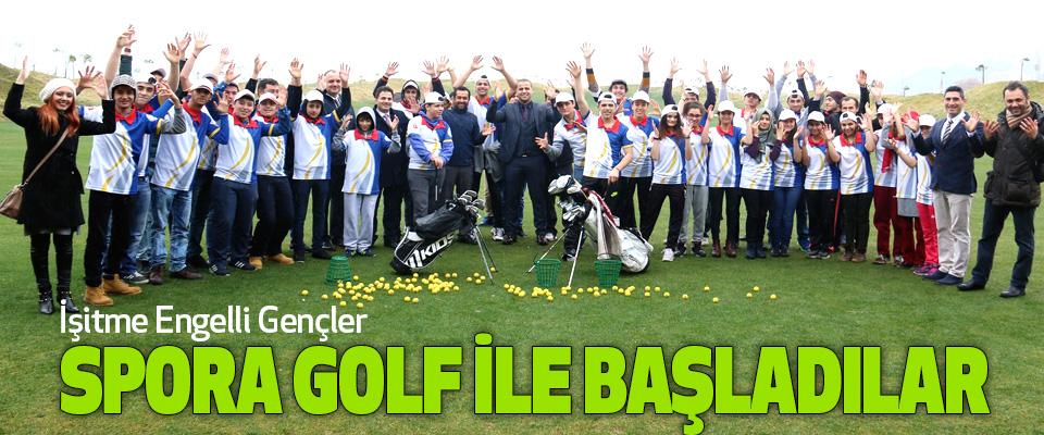 İşitme Engelli Gençler Spora Golf İle Başladılar