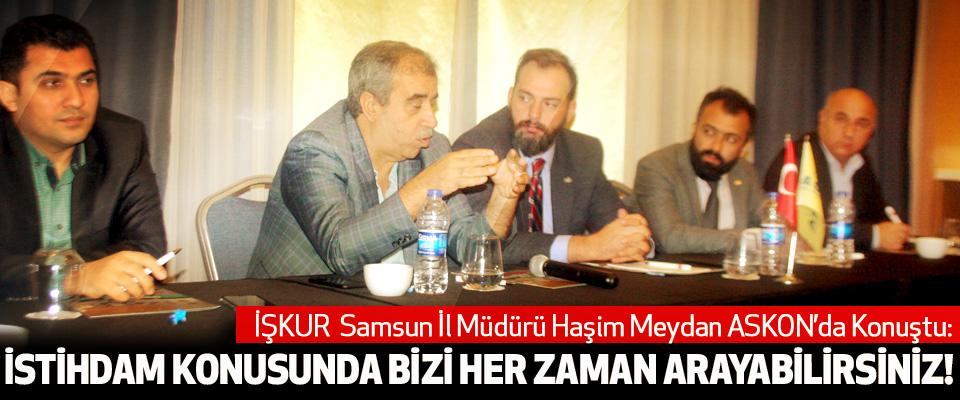 İŞKUR Samsun İl Müdürü Haşim Meydan ASKON'da Konuştu: