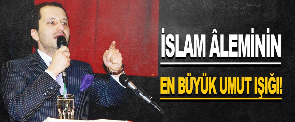 İslam Aleminin En Büyük Umut Işığı!