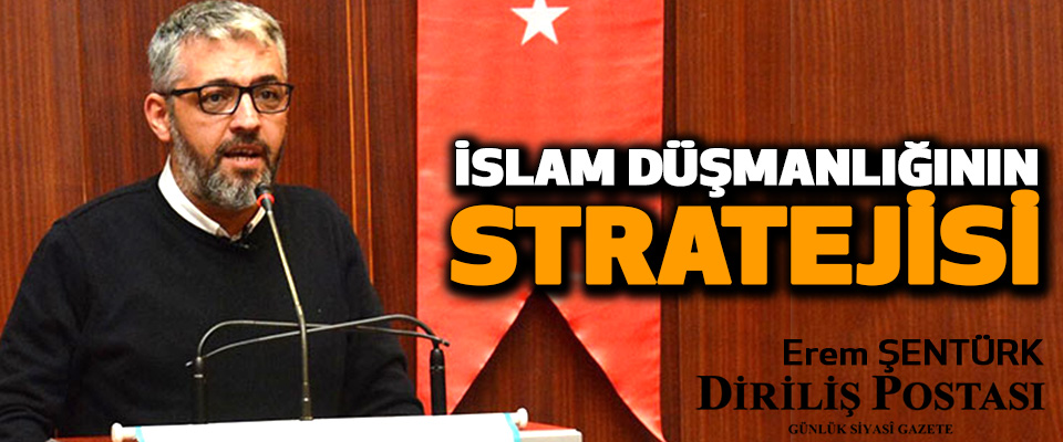 İslam Düşmanlığının Stratejisi