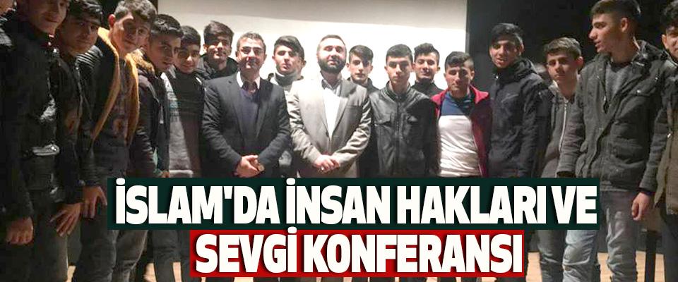 İslam'da İnsan Hakları Ve Sevgi Konferansı