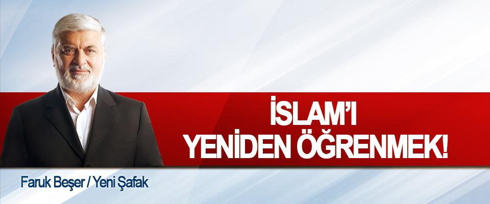 İslam'ı yeniden öğrenmek!
