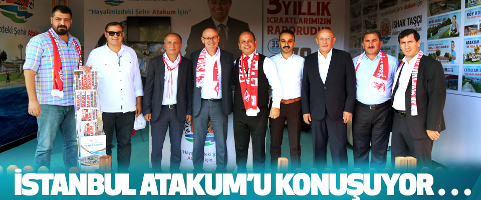 İstanbul Atakum'u Konuşuyor…