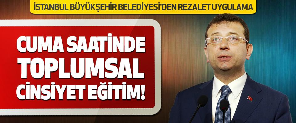 İstanbul Büyükşehir Belediyesi'den Rezalet Uygulama