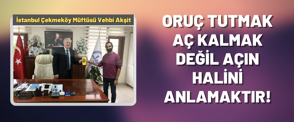 İstanbul Çekmeköy Müfütüsü Vehbi Akşit