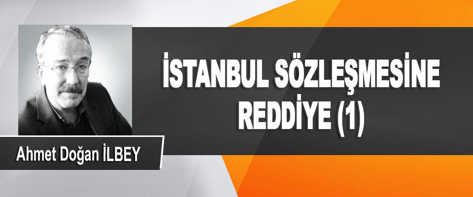 İstanbul Sözleşmesine Reddiye (1)