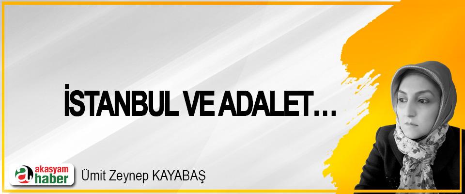 İstanbul Ve Adalet…