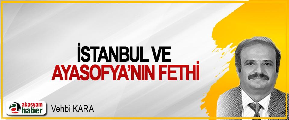İstanbul Ve Ayasofya'nın Fethi
