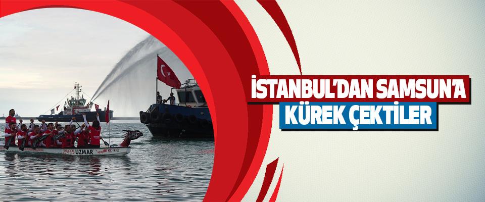 İstanbul'dan Samsun'a Kürek Çektiler