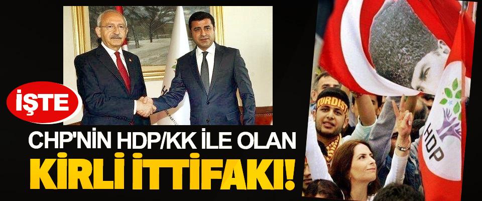 İşte CHP'nin HDP/KK İle Olan Kirli İttifakı!