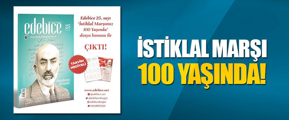 İstiklal Marşı 100 Yaşında!