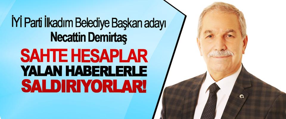 İYİ Parti İlkadım Belediye Başkan adayı Necattin Demirtaş;