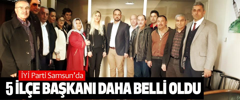 İYİ Parti Samsun'da 5 ilçe başkanı daha belli oldu