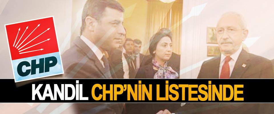 Kandil CHP'nin Listesinde