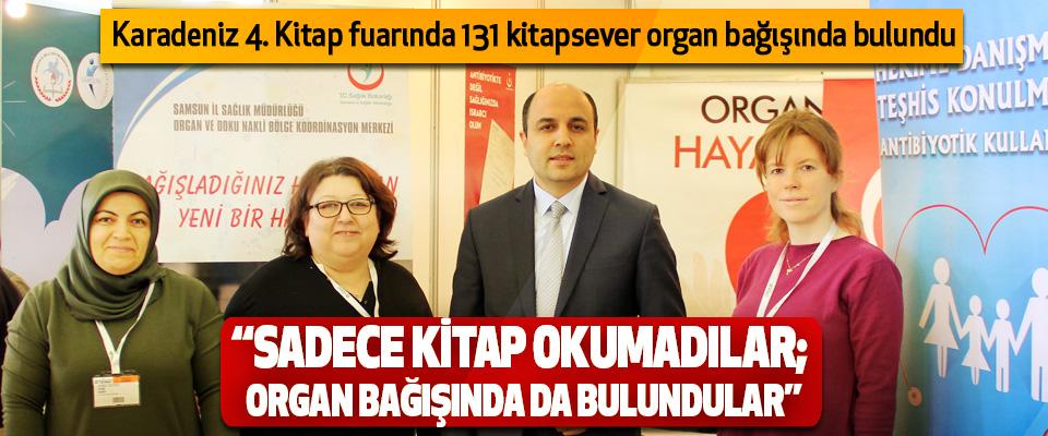 Karadeniz 4. Kitap fuarında 131 kitapsever organ bağışında bulundu