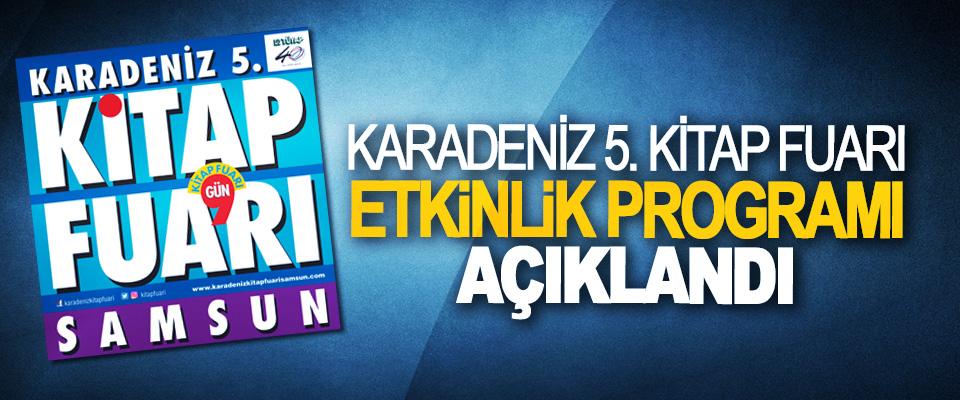 Karadeniz 5. Kitap fuarı etkinlik programı açıklandı