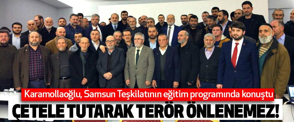 Karamollaoğlu, Ankara'da Samsun Teşkilatının eğitim programında konuştu…