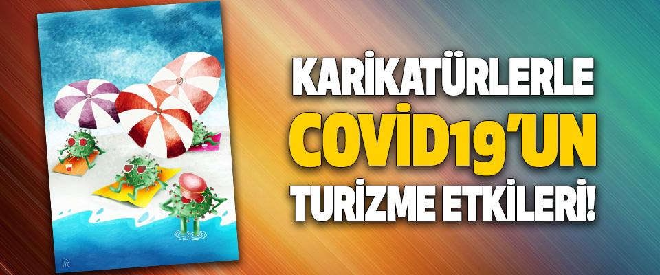 Karikatürlerle Covid19'in Turizme Etkileri!