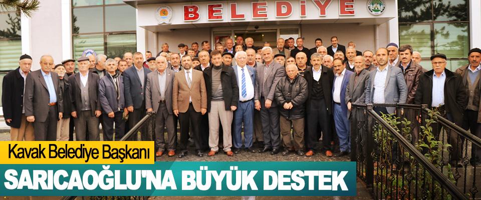 Kavak Belediye Başkanı Sarıcaoğlu'na Büyük Destek