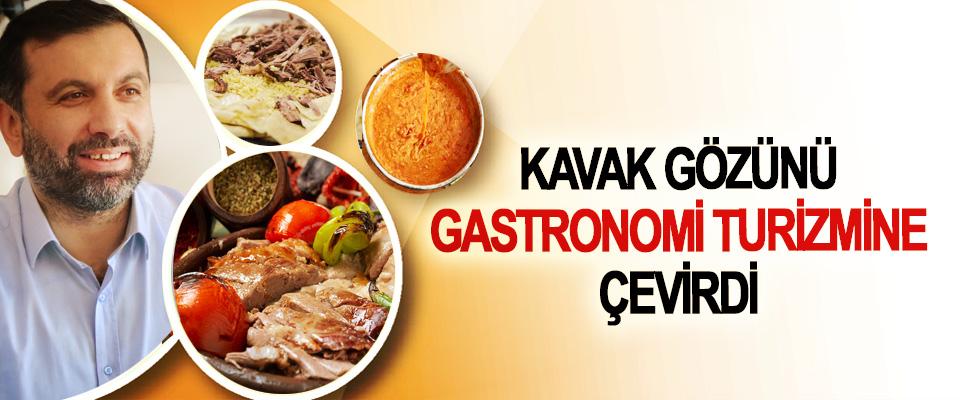 Kavak Gözünü Gastronomi Turizmine Çevirdi