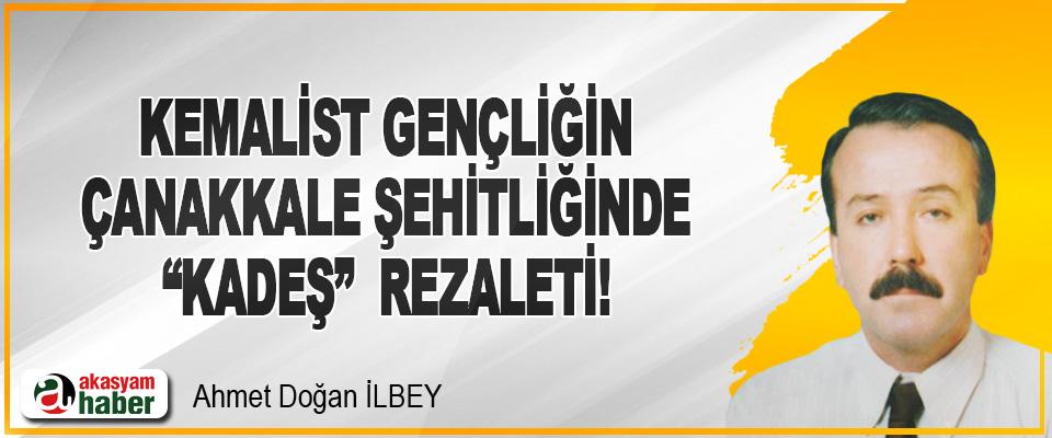 """Kemalist Gençliğin Çanakkale Şehitliğinde """"Kadeş"""" Rezaleti!"""