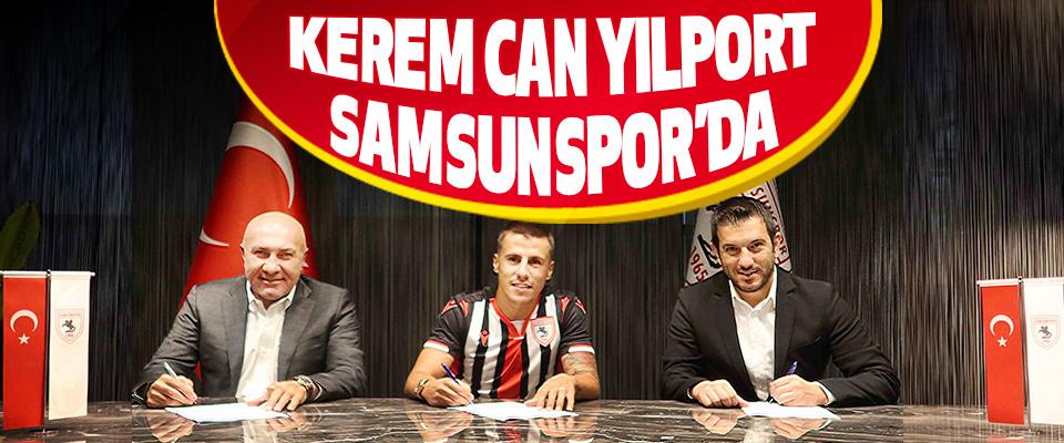 Kerem Can Akyüz Yılport Samsunspor'da