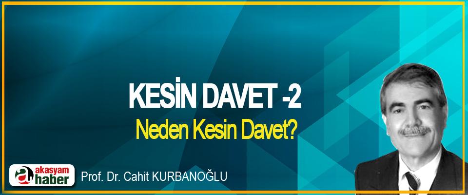 Kesin Davet -2
