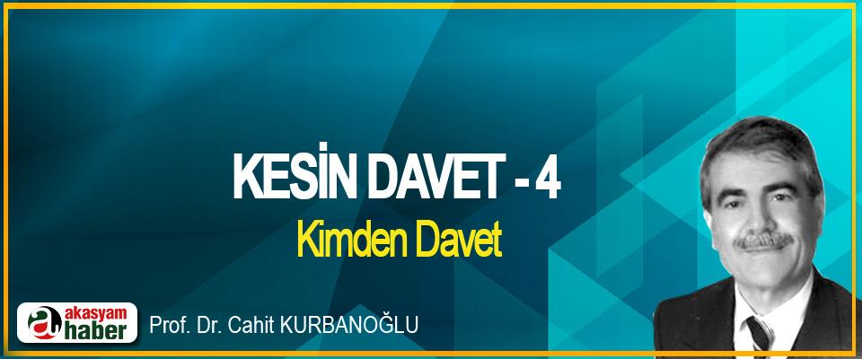 Kesin Davet -4