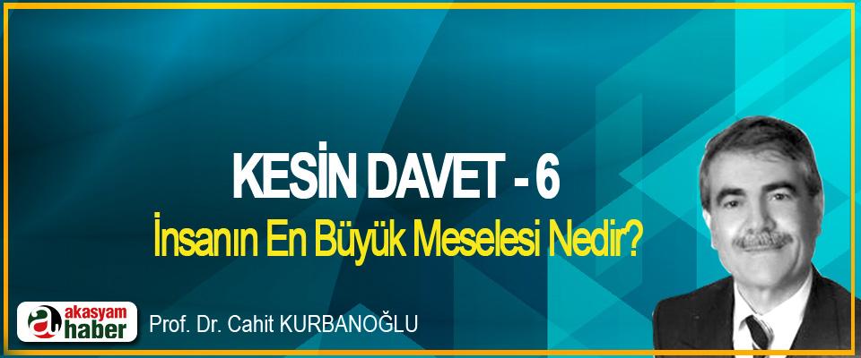 Kesin Davet -6