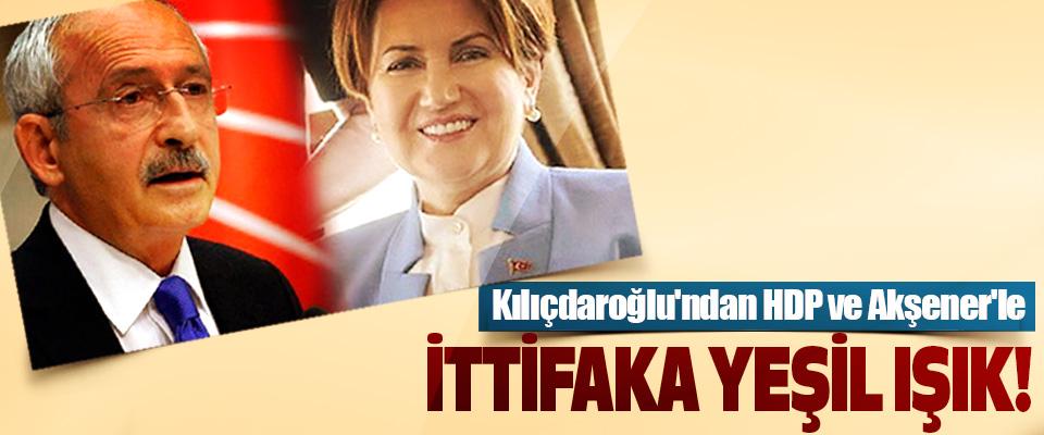 Kılıçdaroğlu'ndan Hdp ve Akşener'le İttifaka Yeşil Işık!