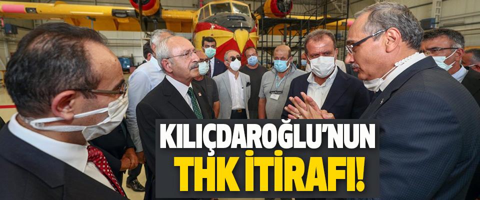 Kılıçdaroğlu'nun Thk İtirafı!
