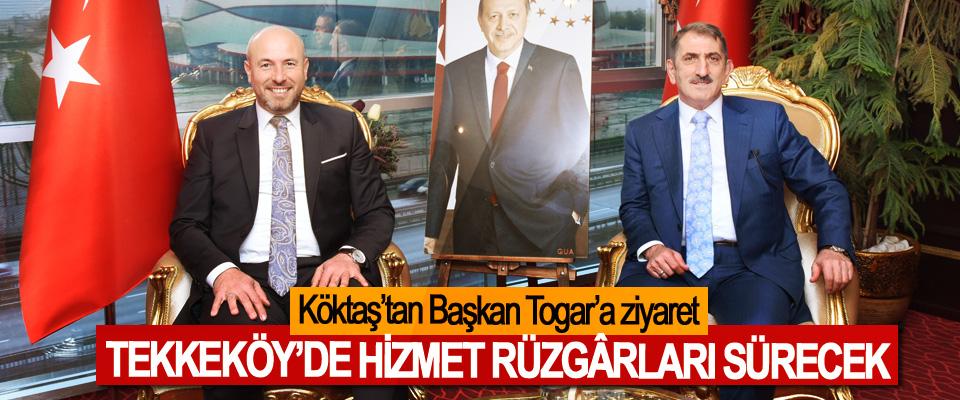 Köktaş'tan Başkan Togar'a ziyaret