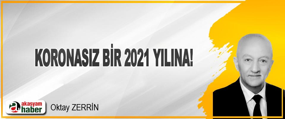 Koronasız bir 2021 yılına!