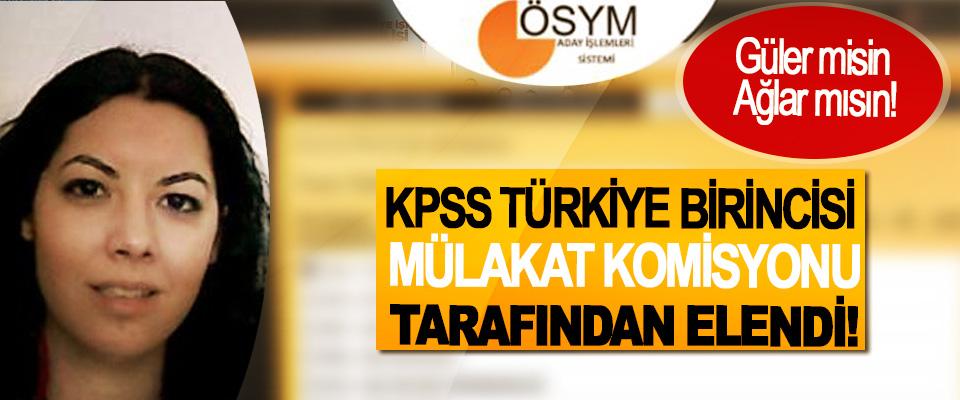 KPSS Türkiye Birincisi Mülakat Komisyonu Tarafından Elendi!