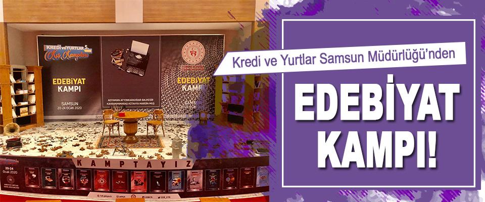 Kredi ve Yurtlar Samsun Müdürlüğü'nden Edebiyat Kampı!