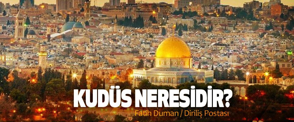 Kudüs neresidir?