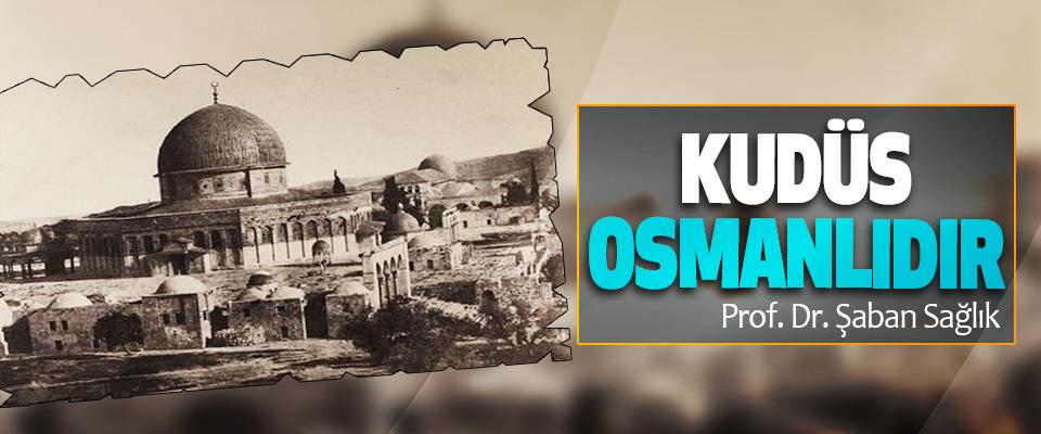 Kudüs Osmanlıdır