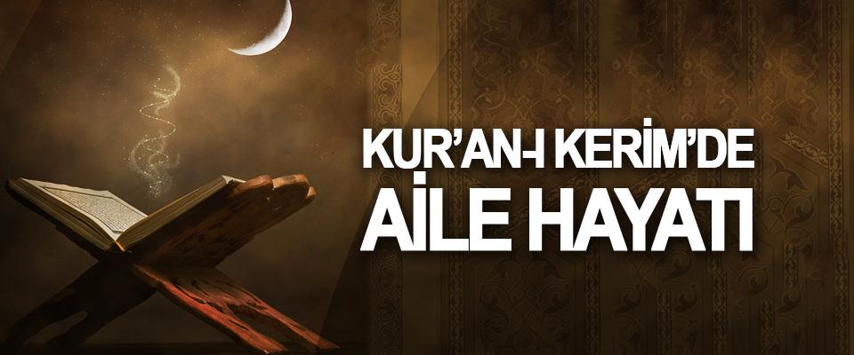 Kur'an-ı Kerim'de Aile Hayatı