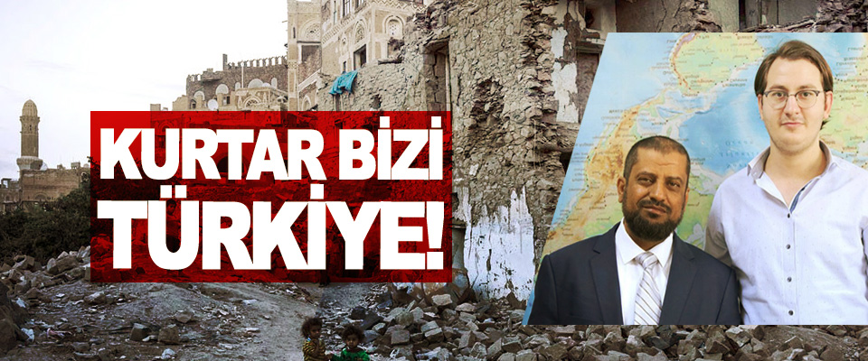 Kurtar bizi Türkiye!