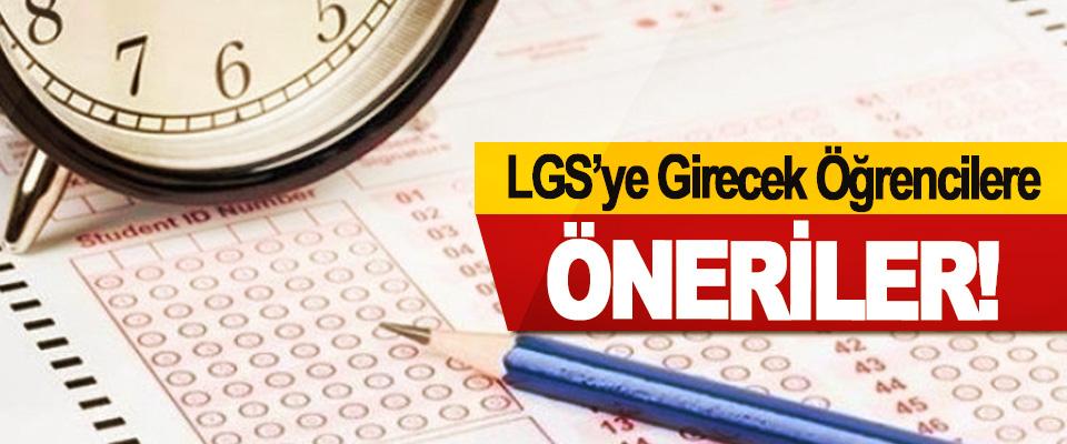 LGS'ye Girecek Öğrencilere Öneriler!