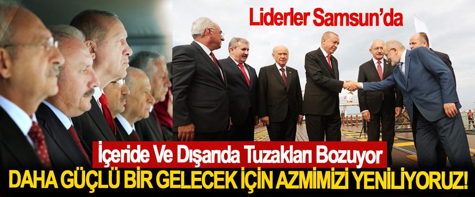 Liderler Samsun'da