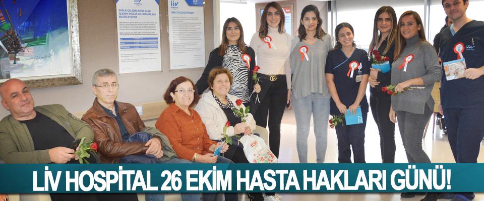 Liv hospital 26 Ekim hasta hakları günü!