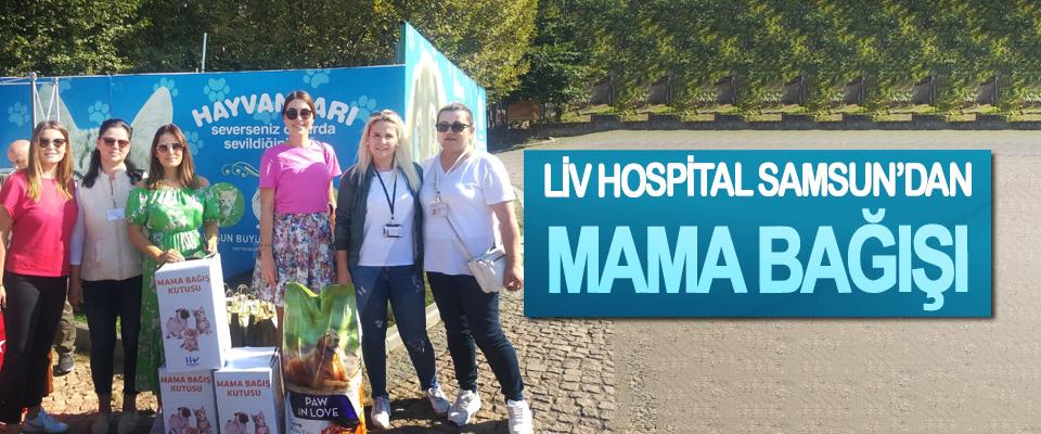Liv Hospıtal Samsun'dan Mama Bağışı