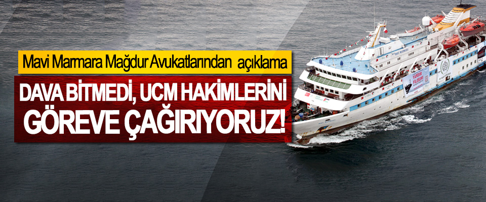 Mavi Marmara Mağdur Avukatlarından Açıklama