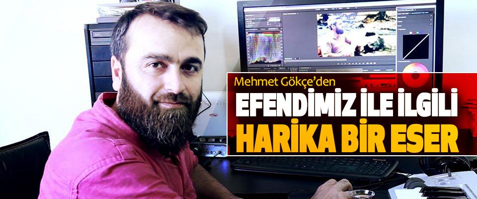 Mehmet Gökçe'den, Efendimiz İle İlgili Harika Bir Eser