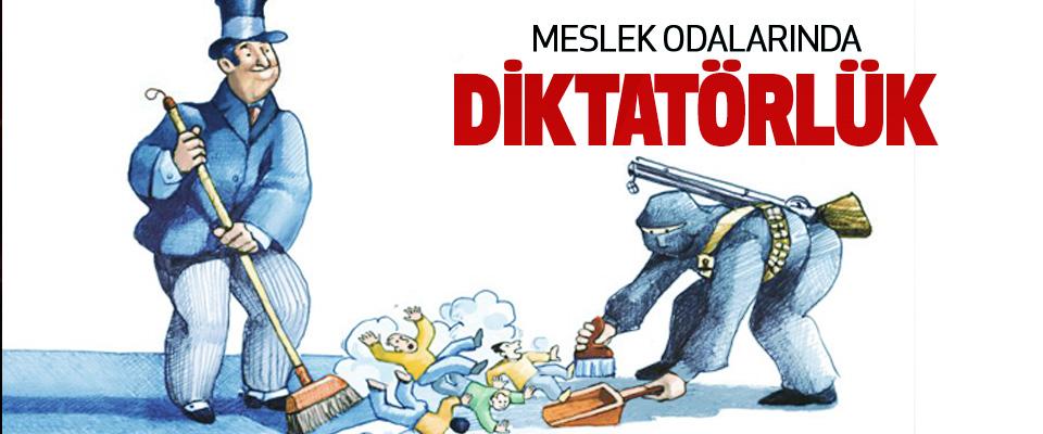 Meslek Odalarında Diktatörlük