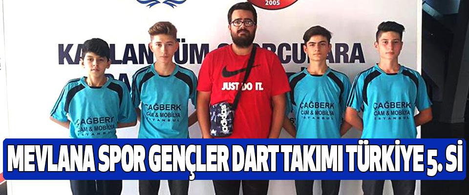 Mevlana Spor Gençler Dart Takımı Türkiye 5.si